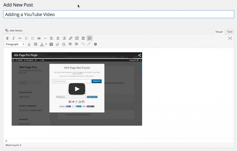 Embedding a YouTube Video in WordPress