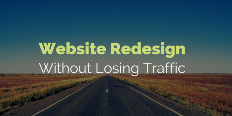 Website-redesign-without-losing-traffic-final