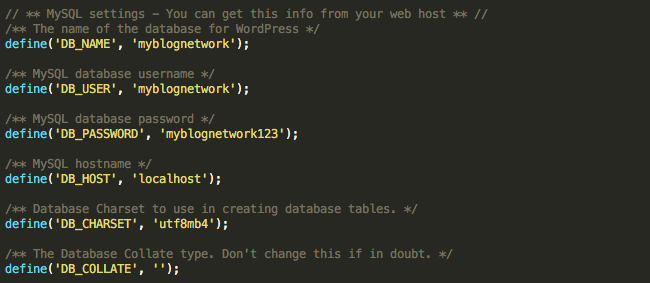 Database settings in wp-config.php.