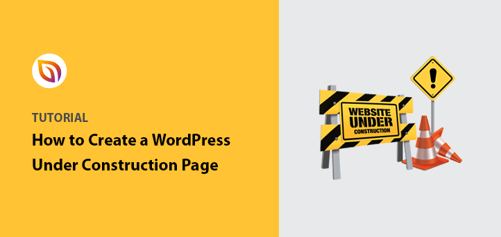 how to create a website under construction page in WordPress