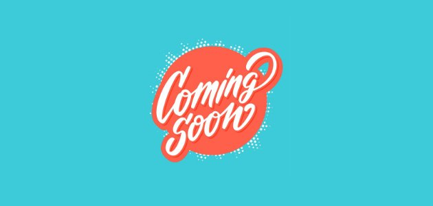 Image result for coming soon logo