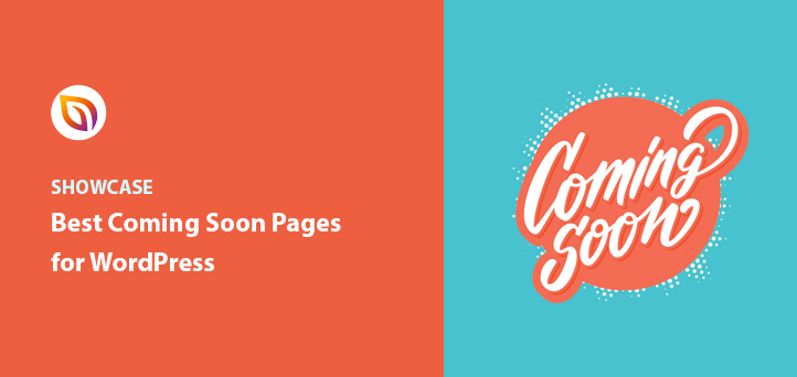 31 Best Coming Soon Page Examples + How to Create Your Own (2021)