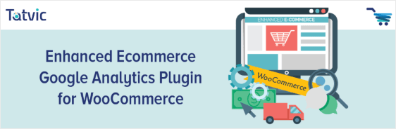 Enhanced Ecommerce google analytics plugin for wordpress