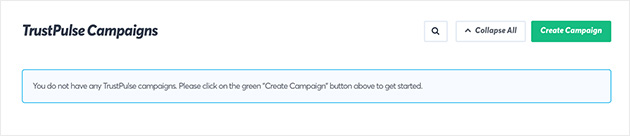 Screenshot of TrustPulse Campaigns dashboard. Click Create Campaign to get started.