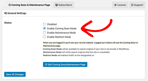 Enable coming soon mode in SeedProd to launch your coming soon page.