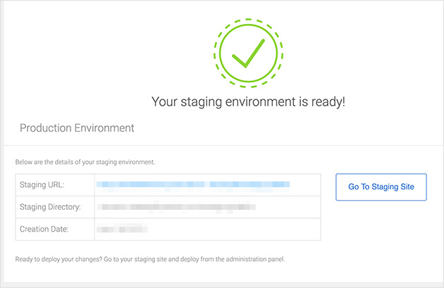 Your staging environment is ready, click go to staging site