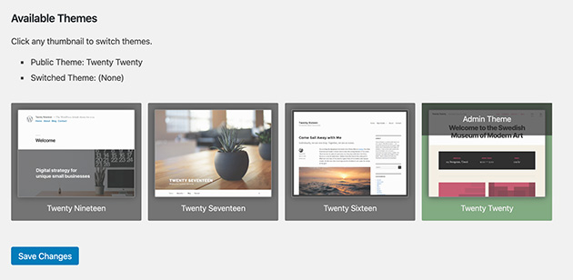 View your available themes in the theme Switcha plugin