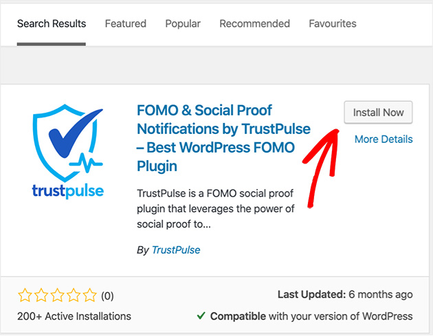 Install and activate the TrustPulse social proof notifications plugin by searching in WordPress