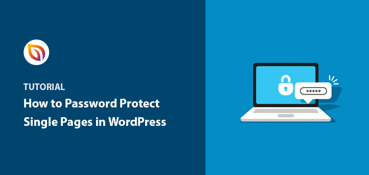 How to Password Protect Single Pages in WordPress (Step by Step)