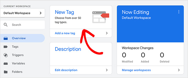 Add a new tag in Google Tag Manager to add google analytics