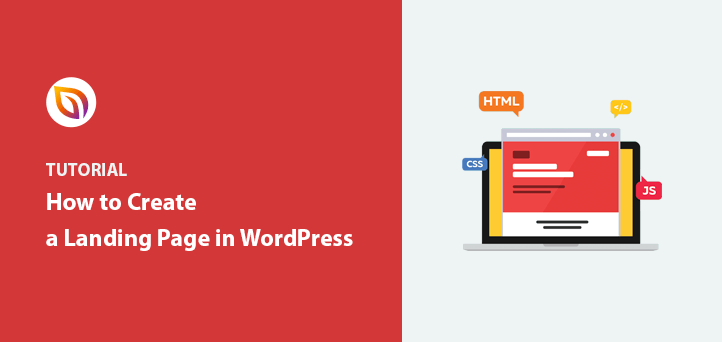 How to Create a Landing Page in WordPress (+3 Examples)