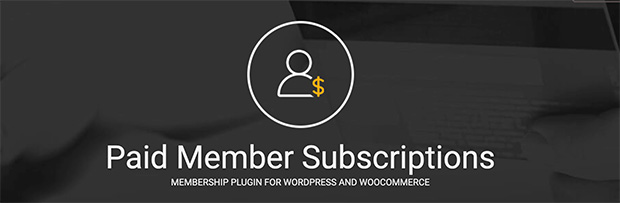 Paid member subscriptions, best subscription plugin for WordPress membership