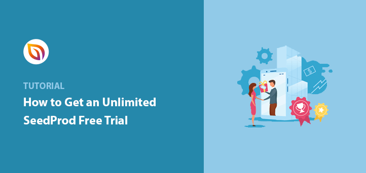 How to Get an Unlimited Free Trial of SeedProd Landing Page