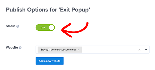 Make sure your exit popup status is set to Live