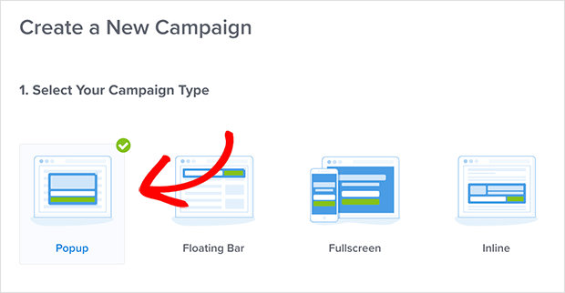 choose the OptinMonster Popup campaign type