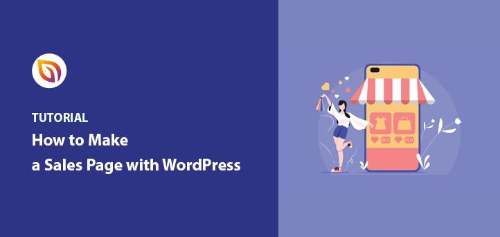 How to Make a Sales Page With WordPress (Step-by-Step)