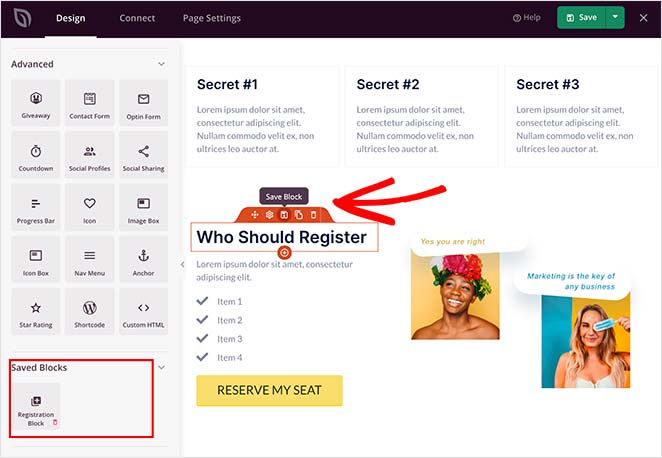 You can save landing page blocks as templates to use on other landing pages