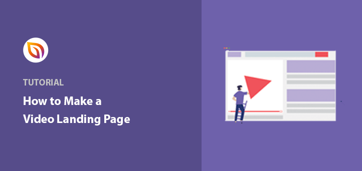 How to Create a Video Landing Page (+ 5 Templates)