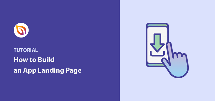 How to Build an App Landing Page (with 5 Examples)