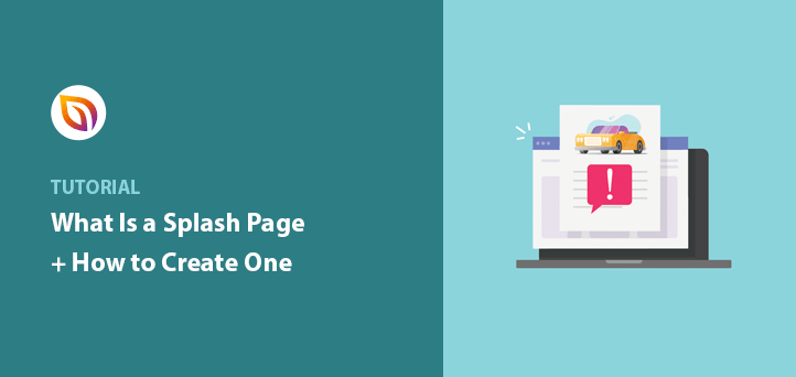 What Is a Splash Page + 9 Steps to Create Your Own