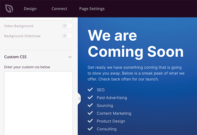 Add custom CSS to your coming soon page.