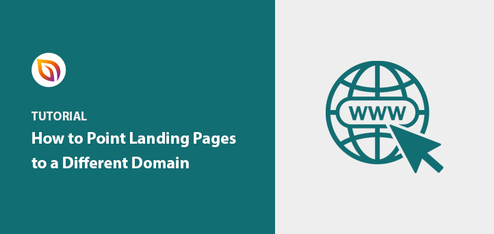 How to Point a WordPress Landing Page to a Different Domain