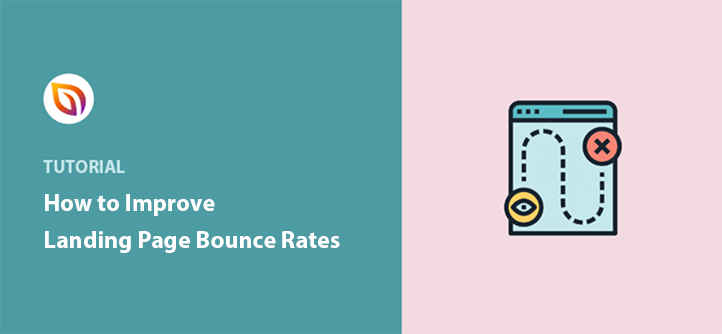 How to improve your landing page bounce rates