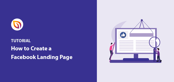 How to Create a Facebook Landing Page in WordPress (6 Tips)