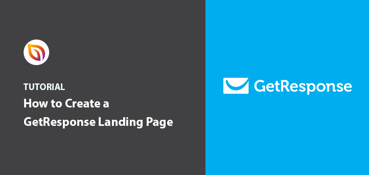 How to Create a GetResponse Landing Page in WordPress