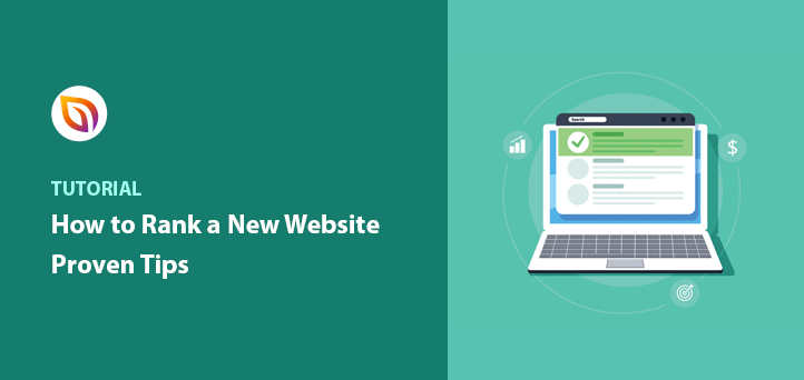 How to Rank a New Website (16+ Proven Tips)