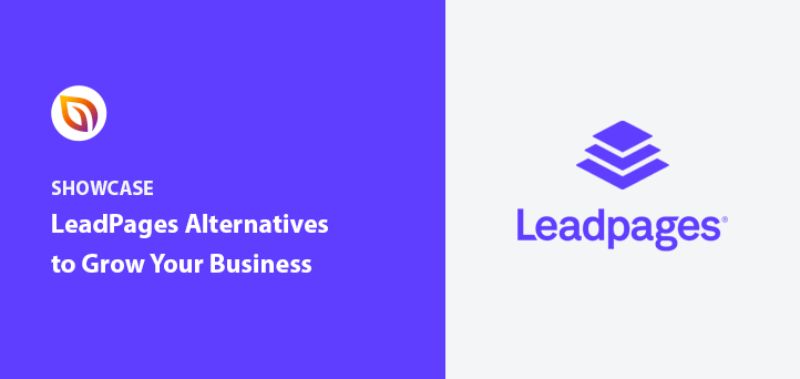 10+ Best LeadPages Alternatives in 2021 to Try Now