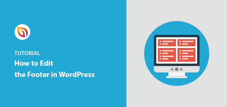How to Edit The Footer in WordPress (5 Methods)
