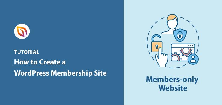 How to Create a Membership Site in WordPress To Skyrocket Sales