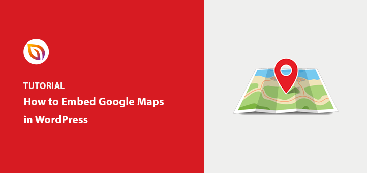 How to Embed Google Maps in WordPress (3 Easy Ways)