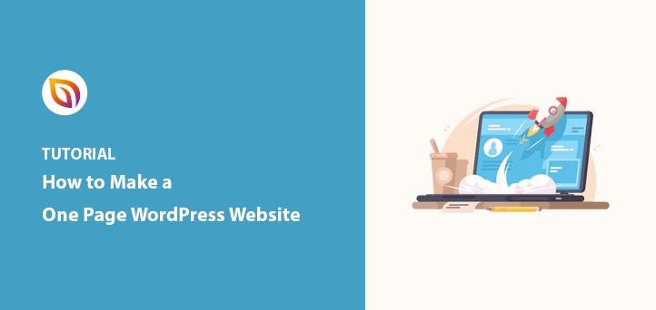 How to Make a One Page Website in WordPress (Step-by-Step)