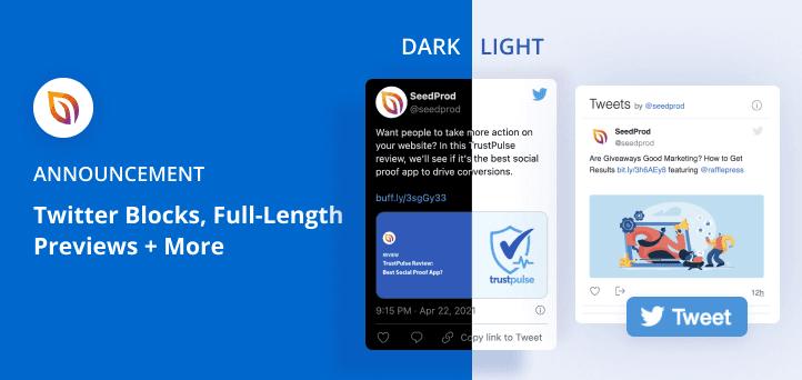 Announcing SeedProd Twitter Blocks, Full-Length Previews + More