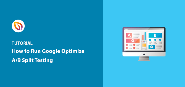 How to Run Google Optimize A/B Testing (Step-by-Step)