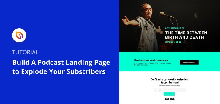 How to Build A Podcast Landing Page to Explode Your Subscribers
