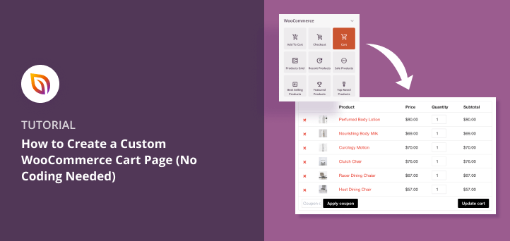 How to Create a Custom WooCommerce Cart Page (Without Code)