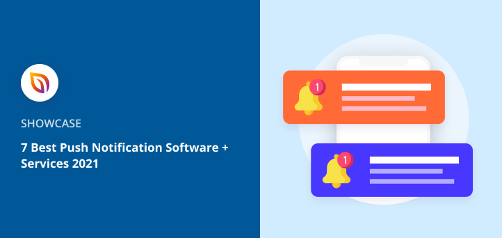 7 Best Push Notification Software + Services 2021